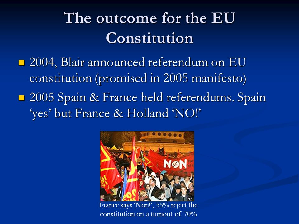 The outcome for the EU Constitution