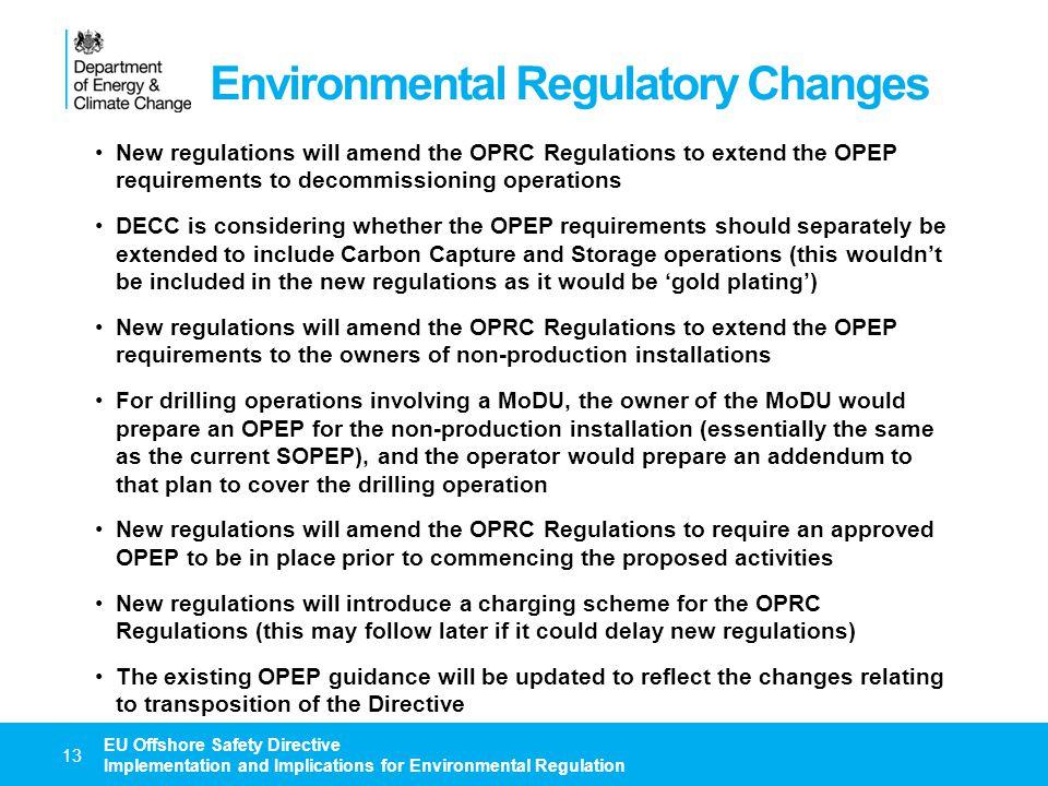 Environmental Regulatory Changes
