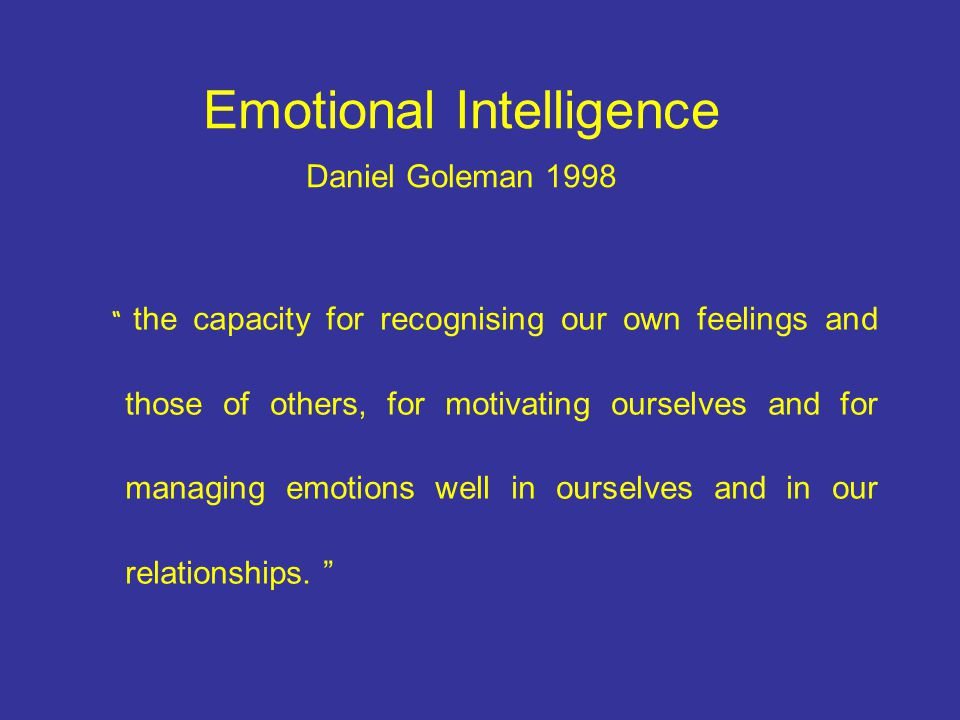 Emotional Intelligence Daniel Goleman 1998