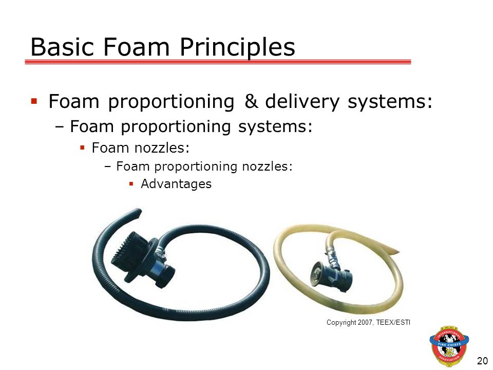 Basic Foam Principles Foam proportioning & delivery systems: