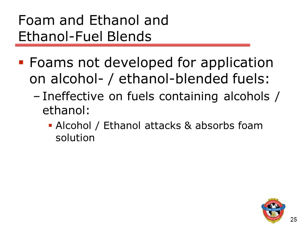 Foam and Ethanol and Ethanol-Fuel Blends
