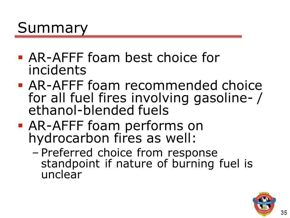 Summary AR-AFFF foam best choice for incidents