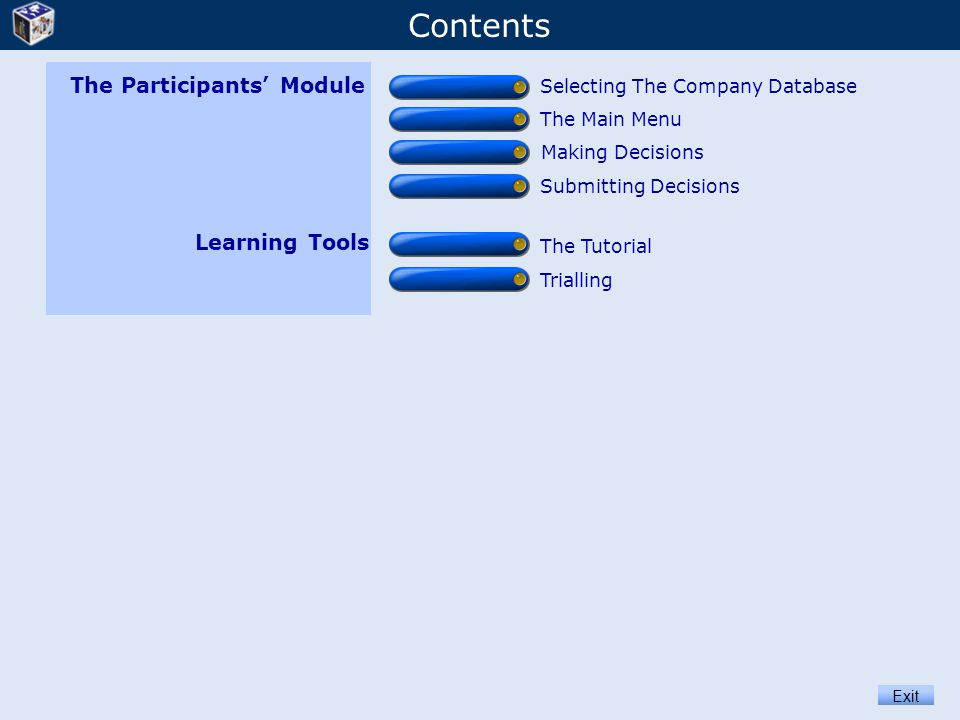 Contents The Participants' Module Learning Tools