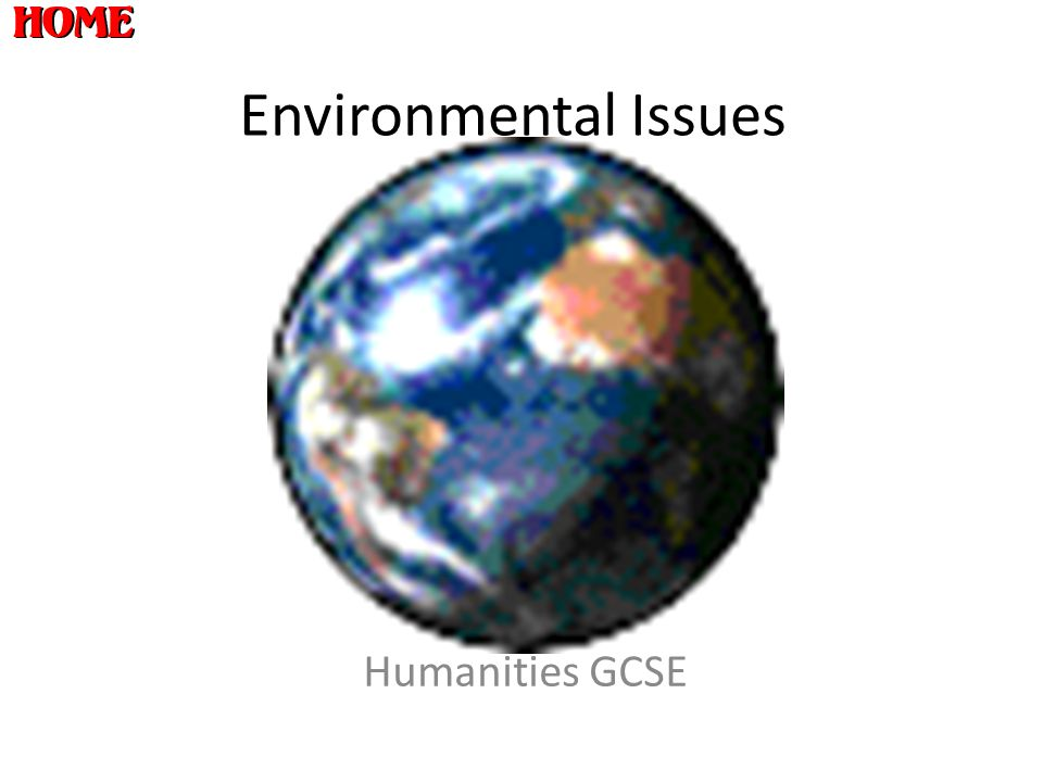 Environmental Issues Humanities GCSE