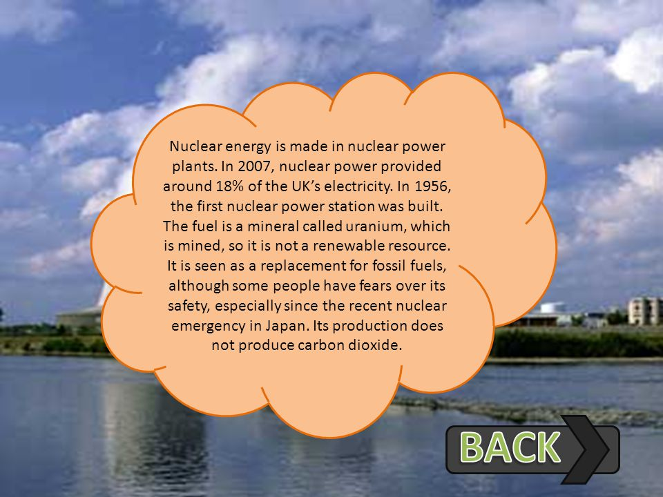 Nuclear energy is made in nuclear power plants