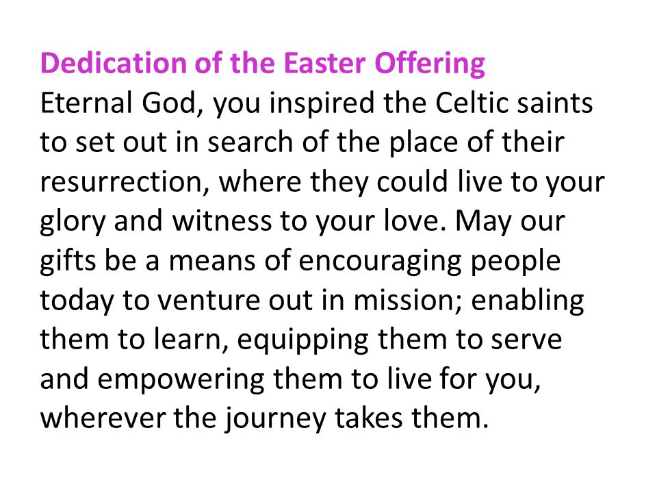 Dedication of the Easter Offering