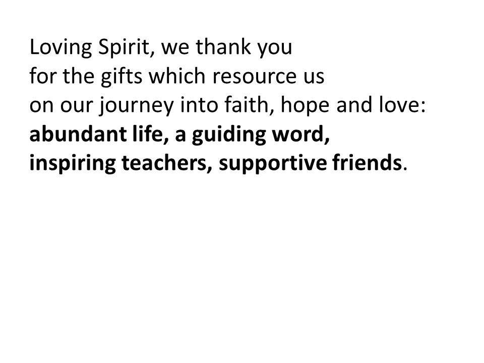 Loving Spirit, we thank you