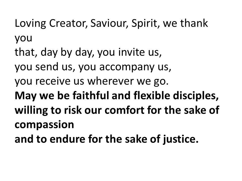 Loving Creator, Saviour, Spirit, we thank you