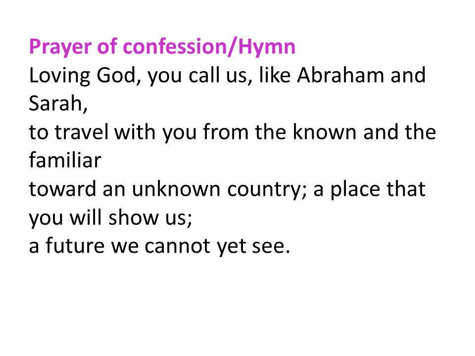 Prayer of confession/Hymn