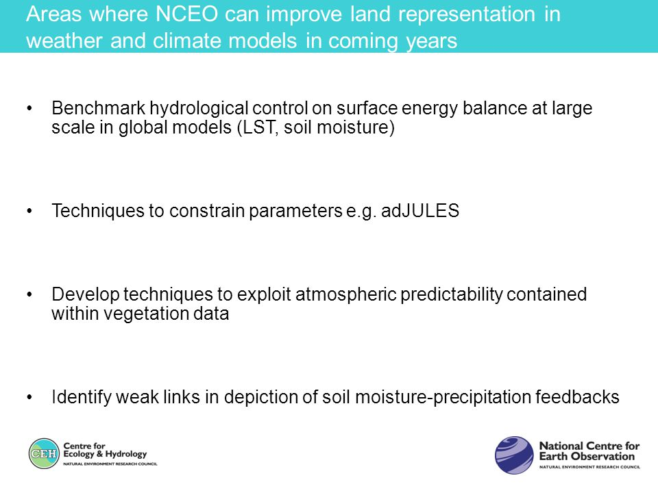 Areas where NCEO can improve land representation in weather and climate models in coming years
