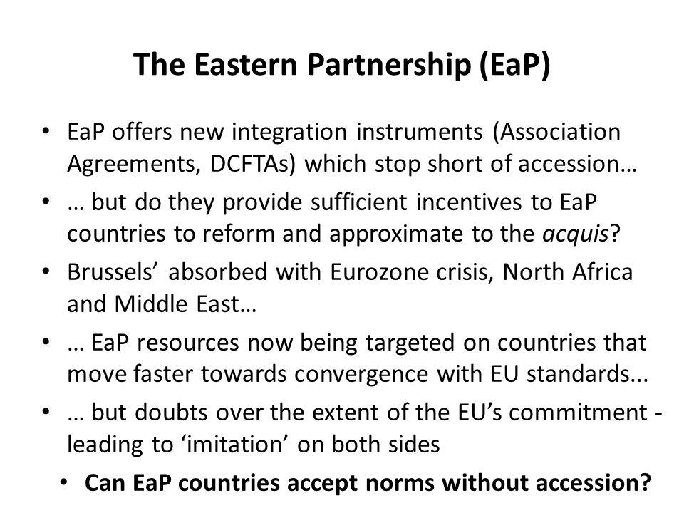 The Eastern Partnership (EaP)