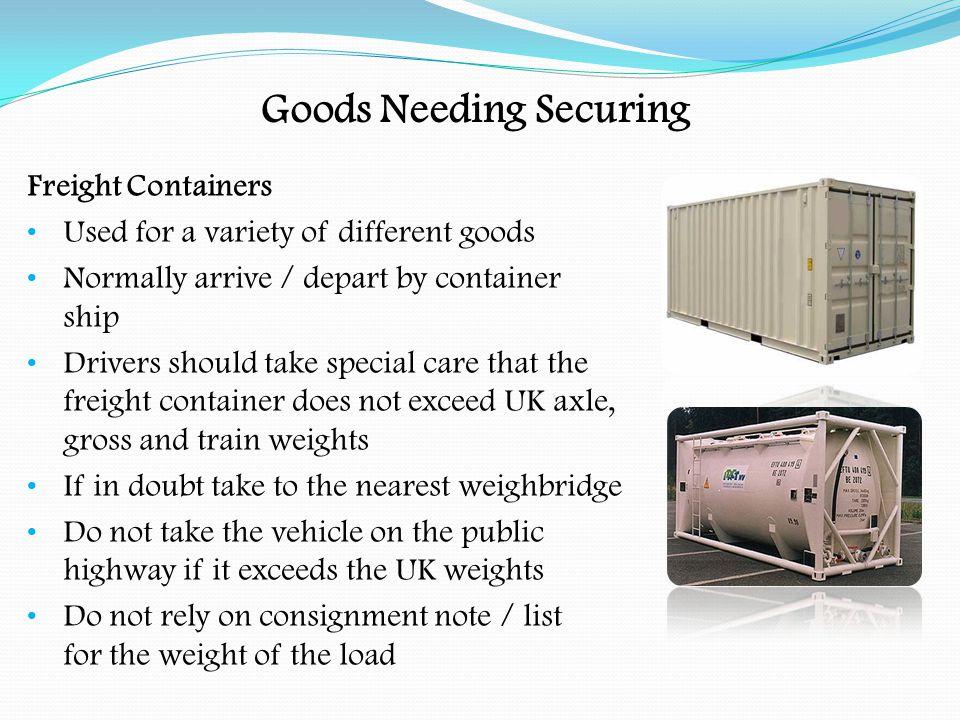 Goods Needing Securing