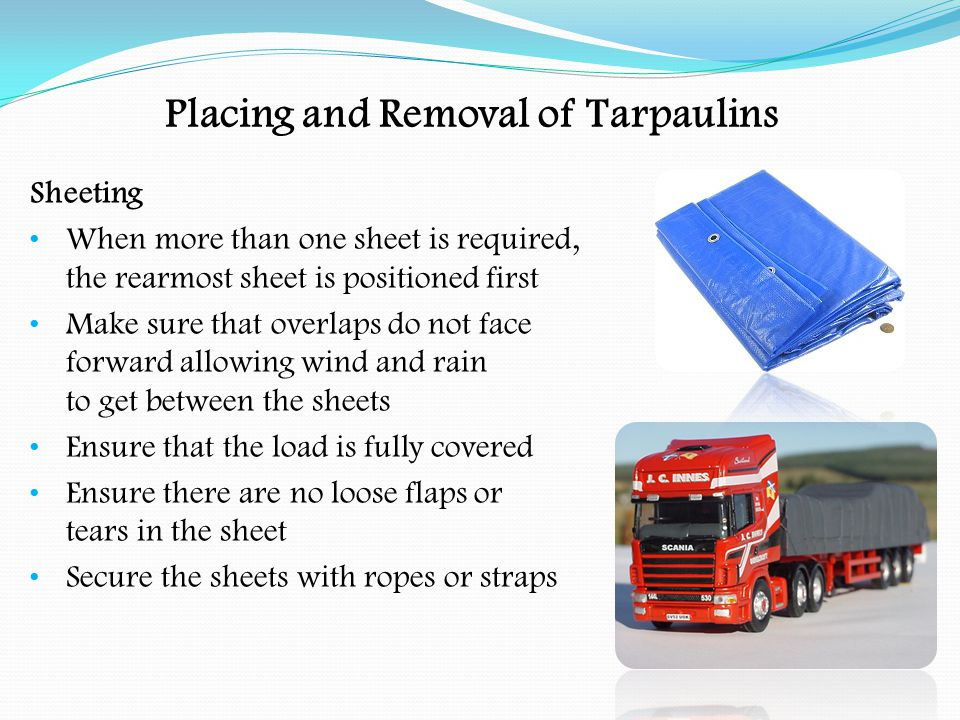 Placing and Removal of Tarpaulins