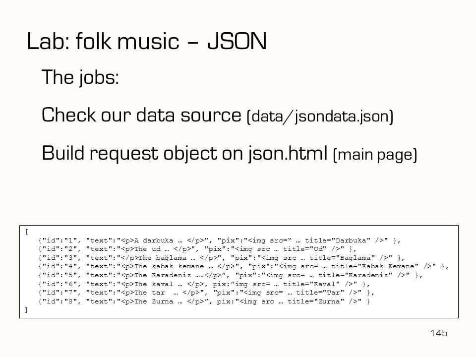 Lab: folk music – JSON The jobs: