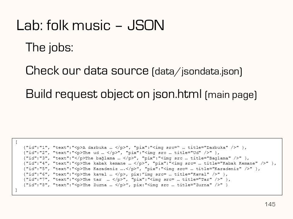 Lab: folk music – JSON The jobs: