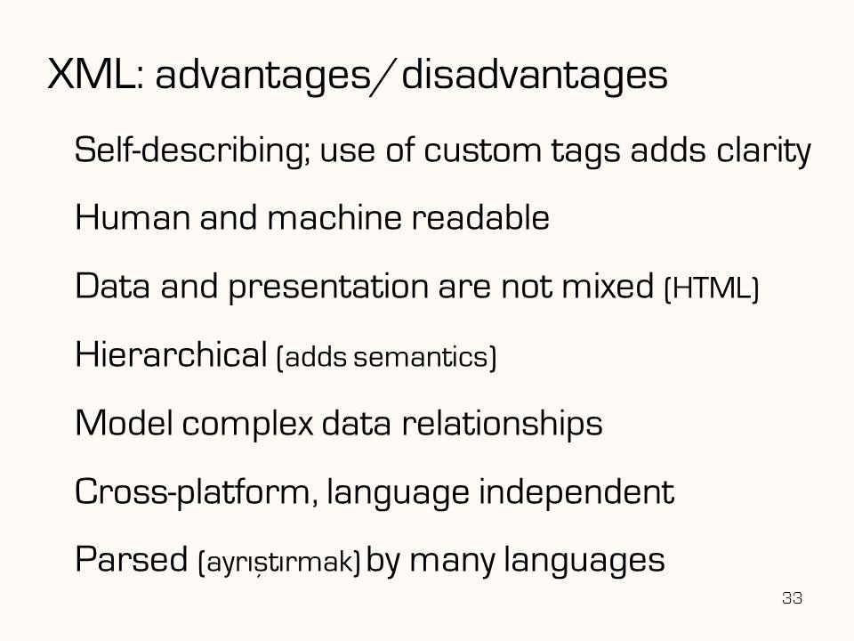 XML: advantages/disadvantages