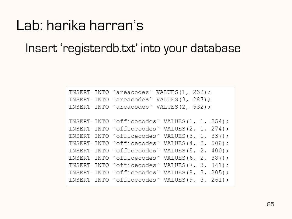 Lab: harika harran's Insert 'registerdb.txt' into your database