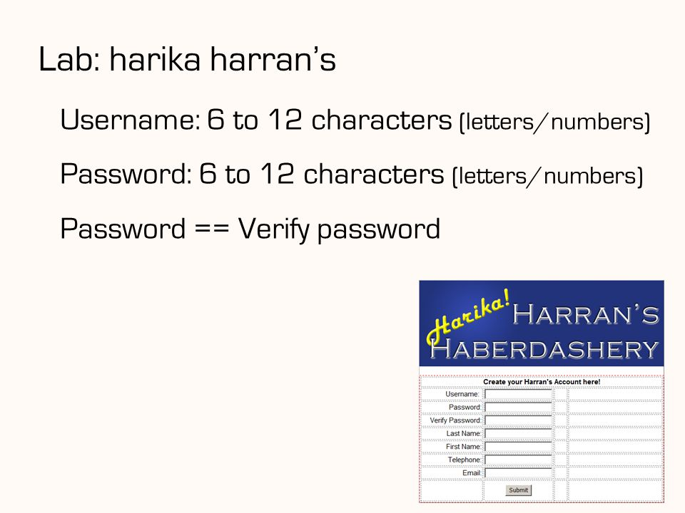 Lab: harika harran's Username: 6 to 12 characters (letters/numbers)