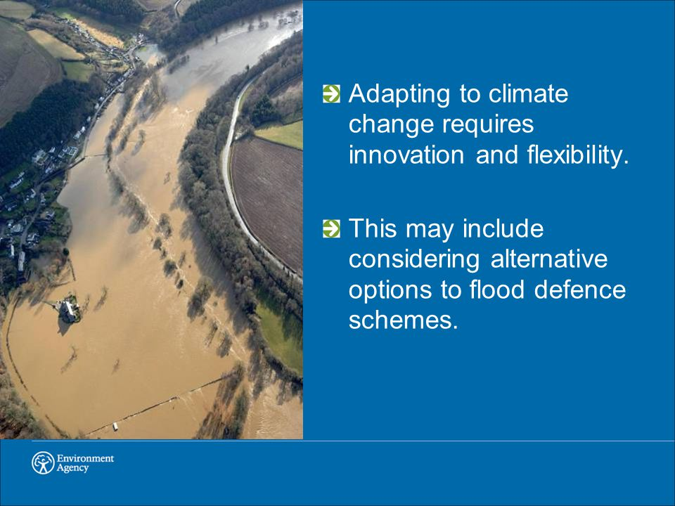 Adapting to climate change requires innovation and flexibility.