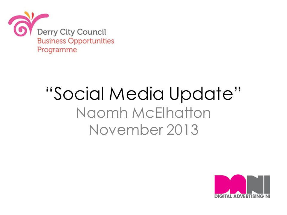 Social Media Update Naomh McElhatton November 2013