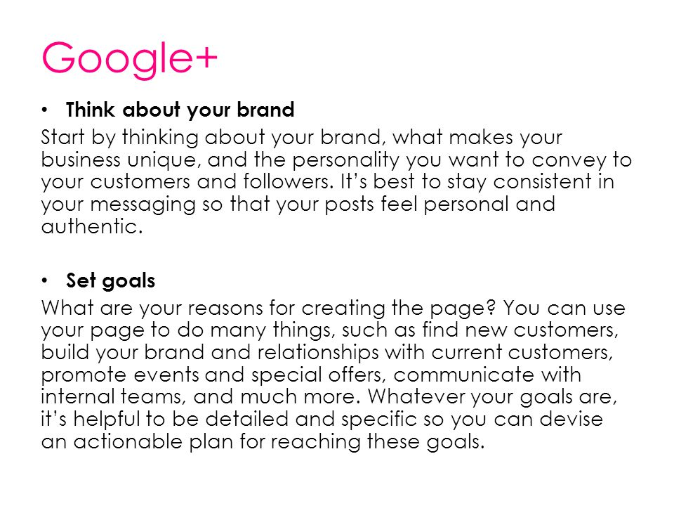 Google+ Think about your brand