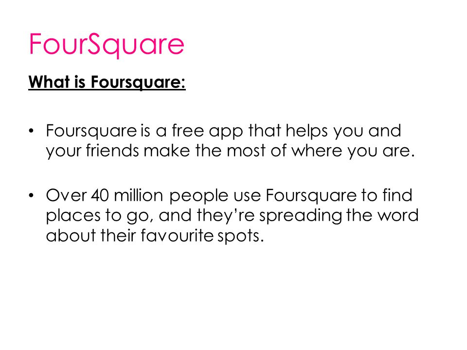 FourSquare What is Foursquare: