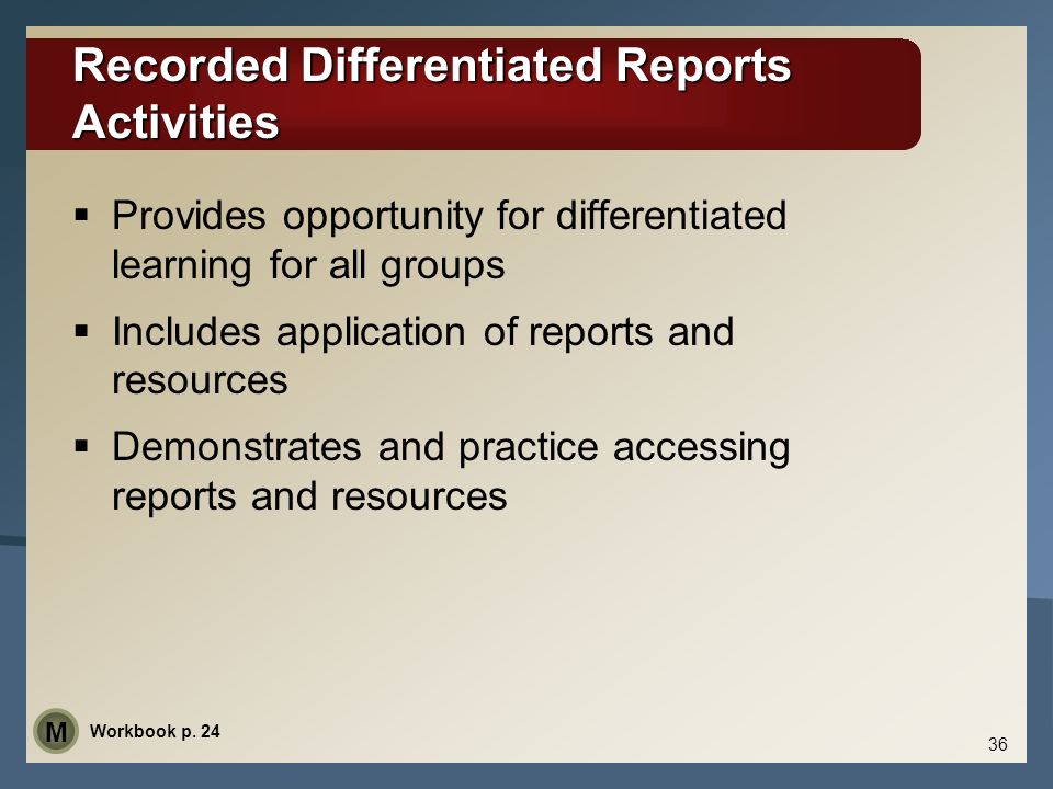 Recorded Differentiated Reports Activities