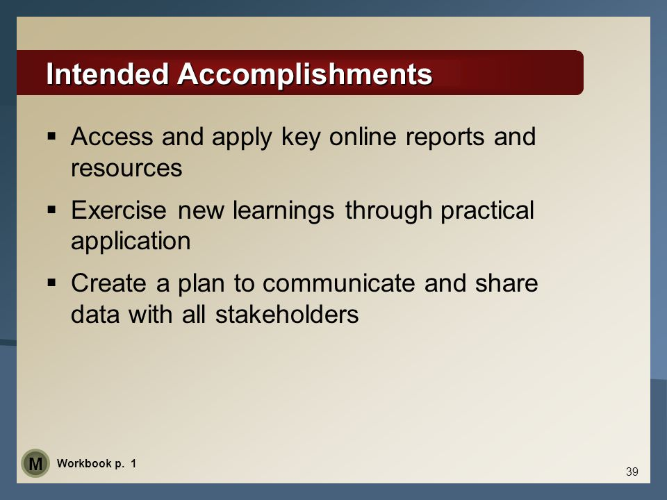 Intended Accomplishments