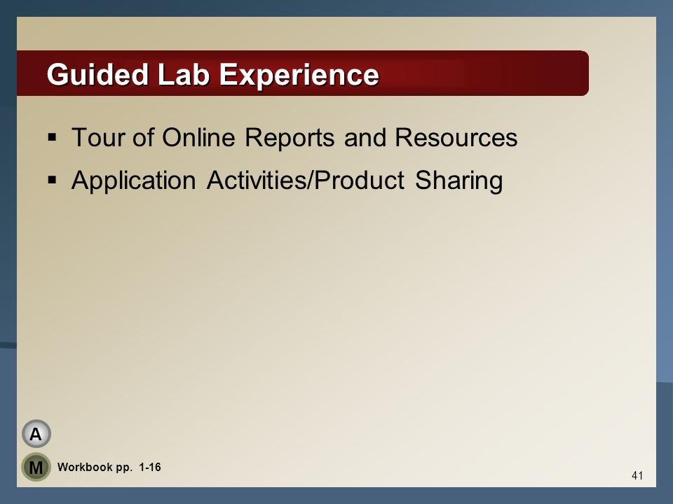 Guided Lab Experience Tour of Online Reports and Resources