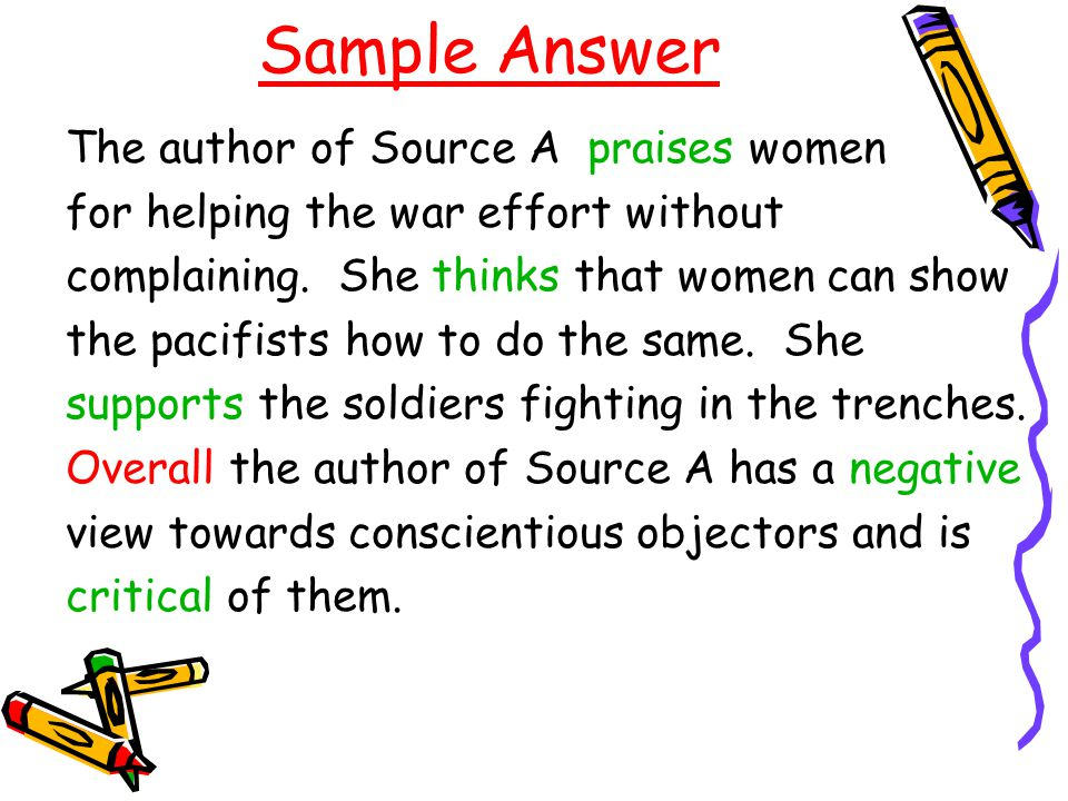 Sample Answer The author of Source A praises women