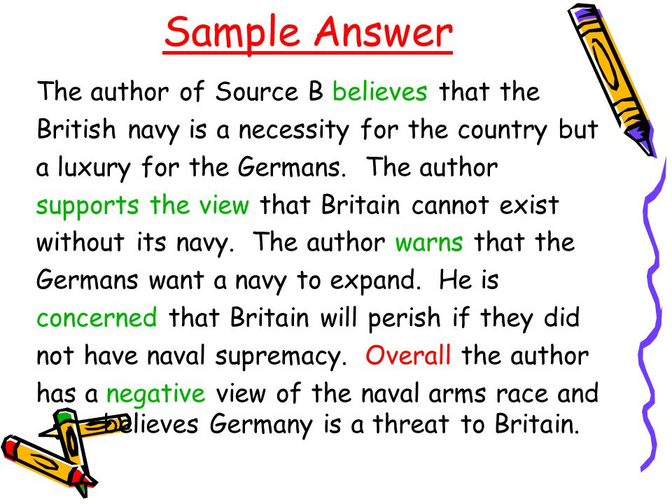 Sample Answer The author of Source B believes that the