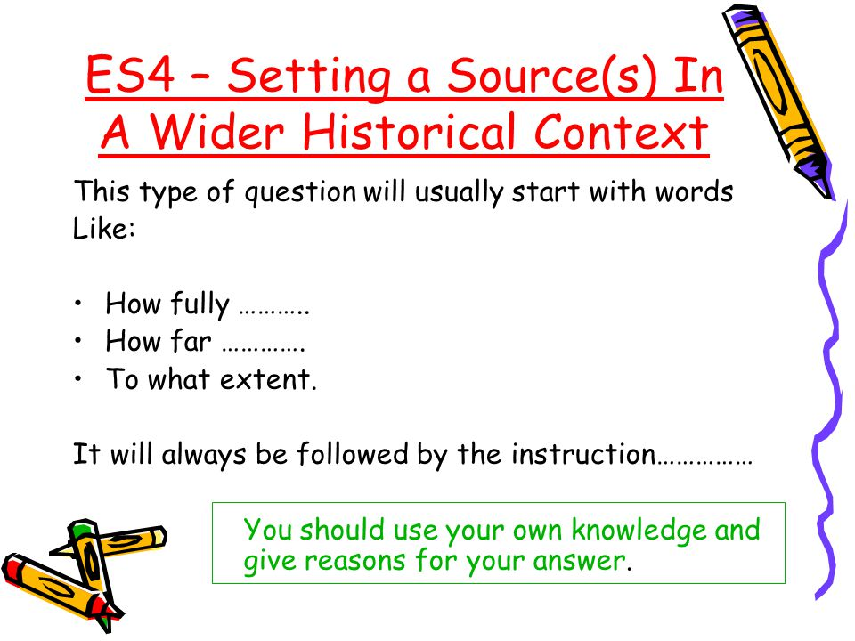ES4 – Setting a Source(s) In A Wider Historical Context