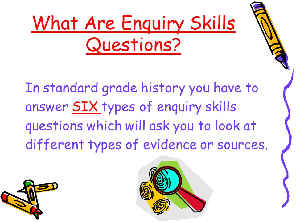 What Are Enquiry Skills Questions