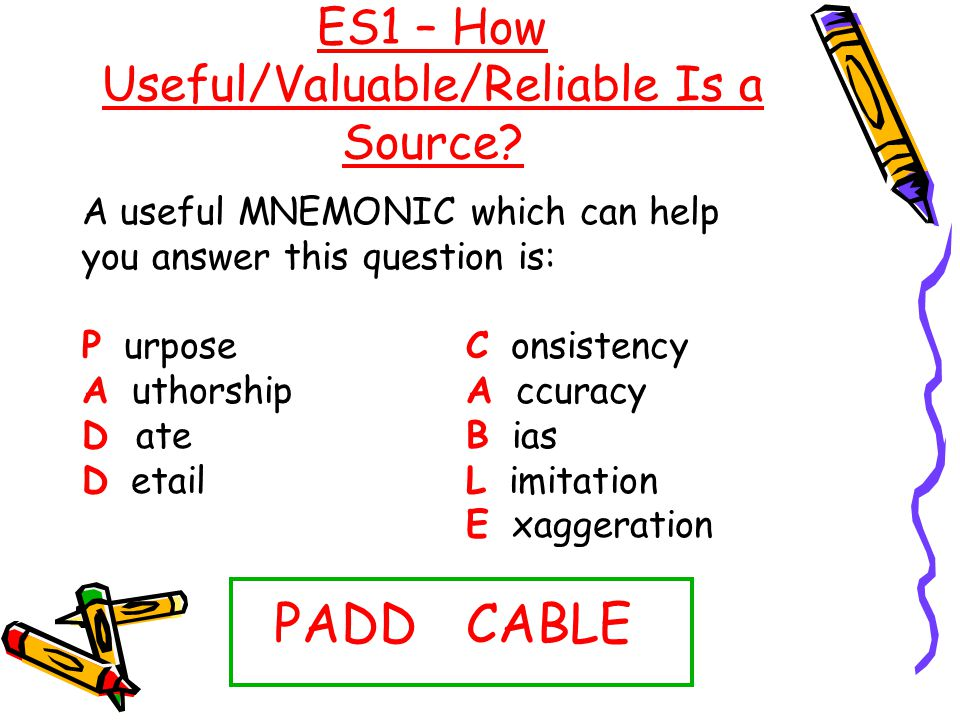 ES1 – How Useful/Valuable/Reliable Is a Source