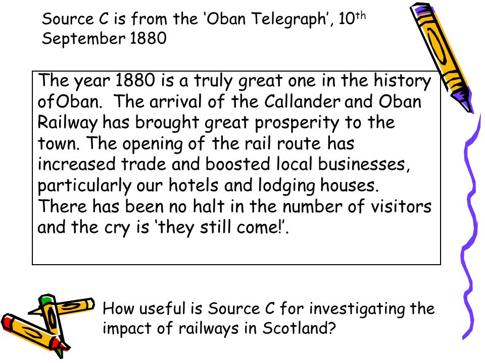 Source C is from the 'Oban Telegraph', 10th September 1880
