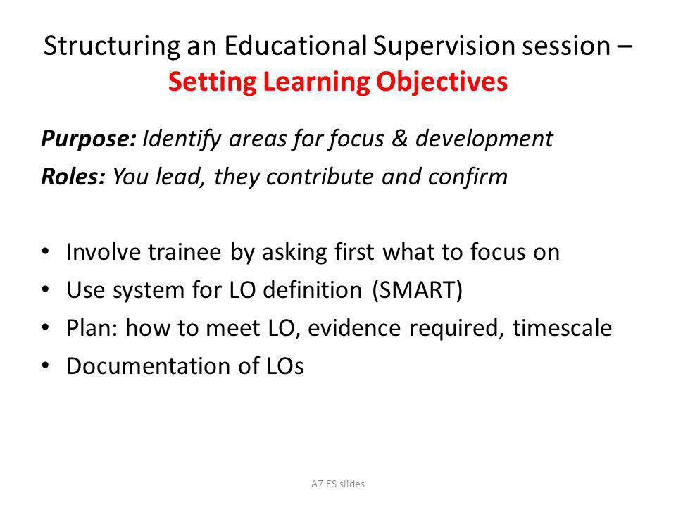 Structuring an Educational Supervision session – Setting Learning Objectives