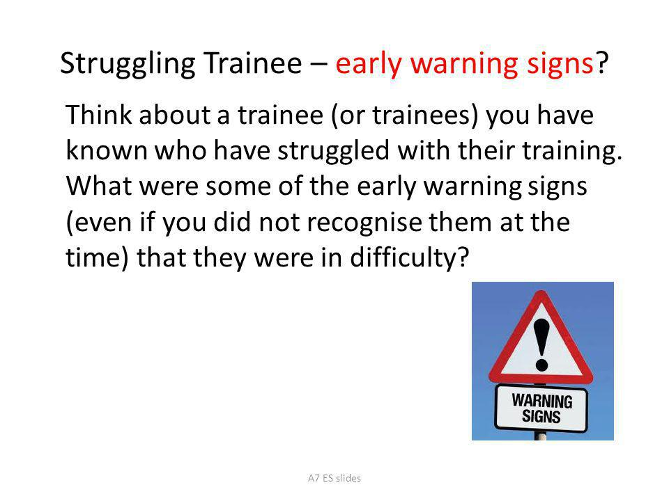 Struggling Trainee – early warning signs
