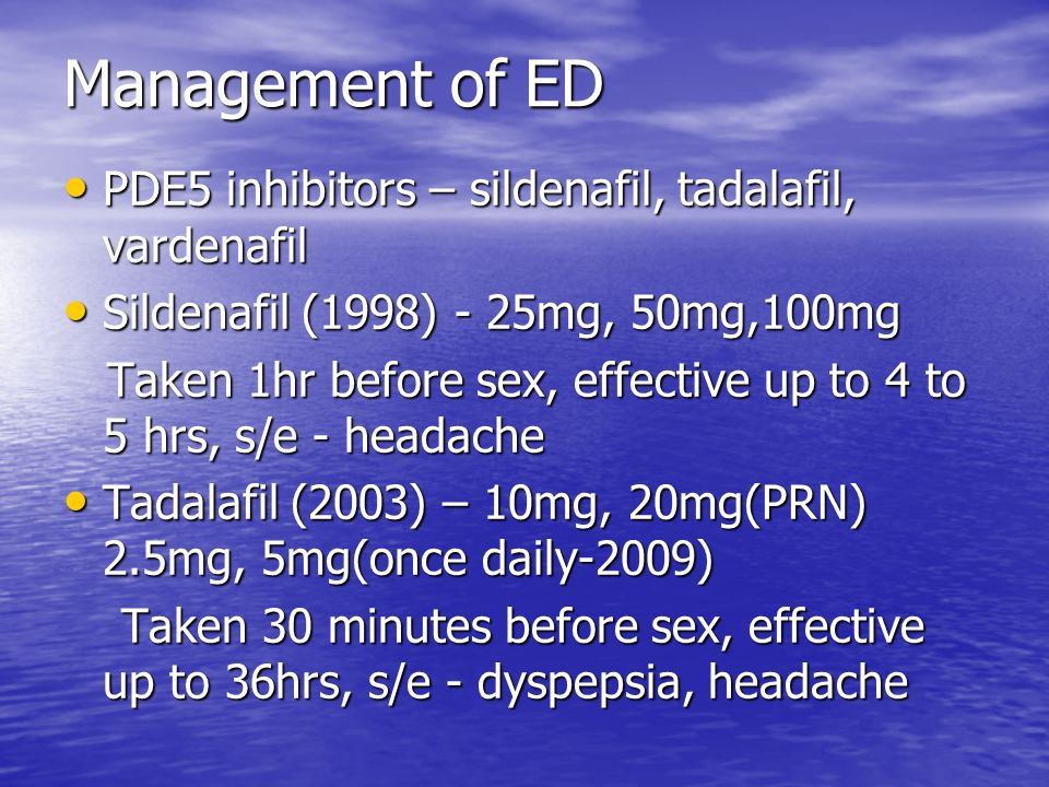 Management of ED PDE5 inhibitors – sildenafil, tadalafil, vardenafil