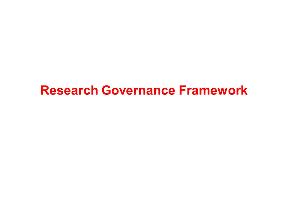 Research Governance Framework