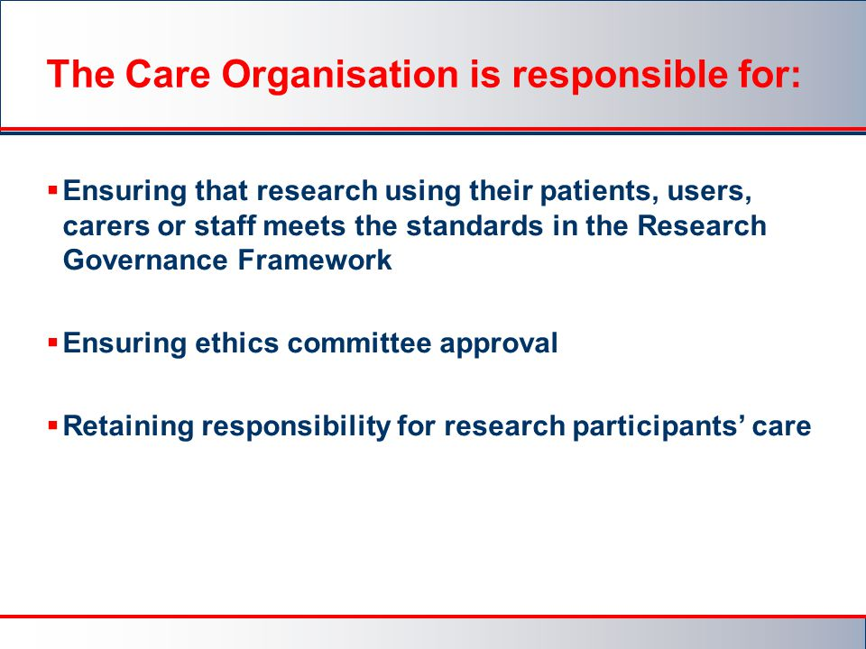 The Care Organisation is responsible for: