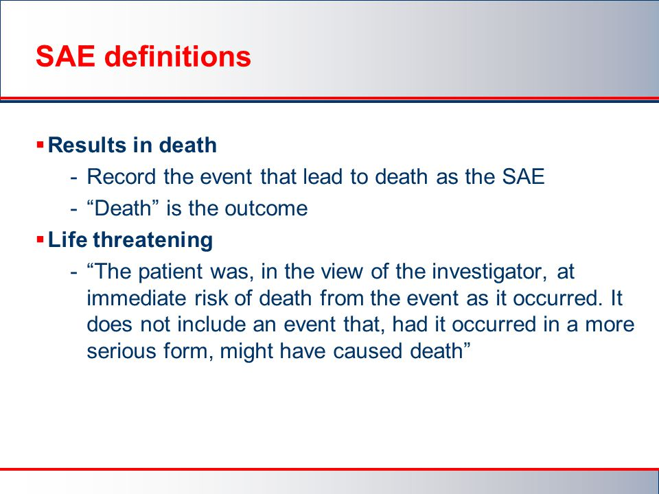SAE definitions Results in death