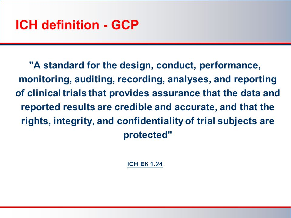 ICH definition - GCP