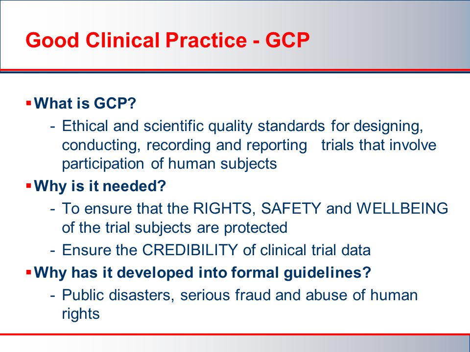 Good Clinical Practice - GCP