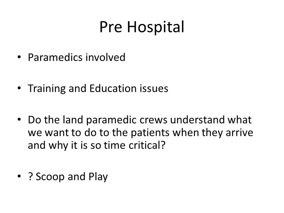 Pre Hospital Paramedics involved Training and Education issues