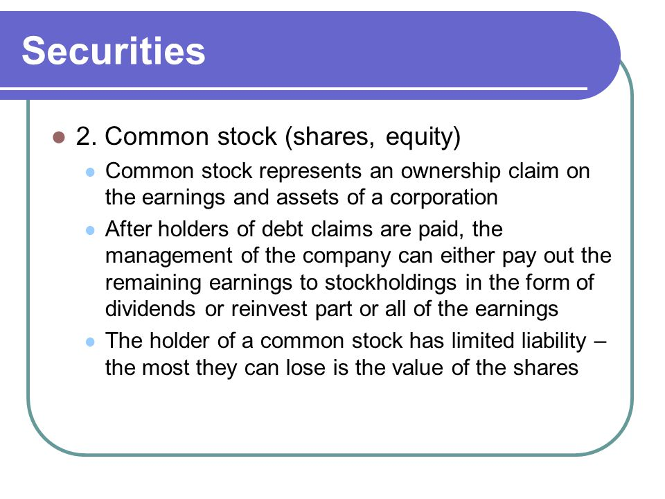 Securities 2. Common stock (shares, equity)
