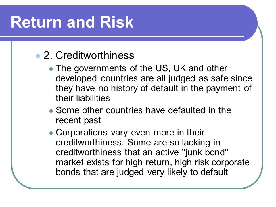 Return and Risk 2. Creditworthiness
