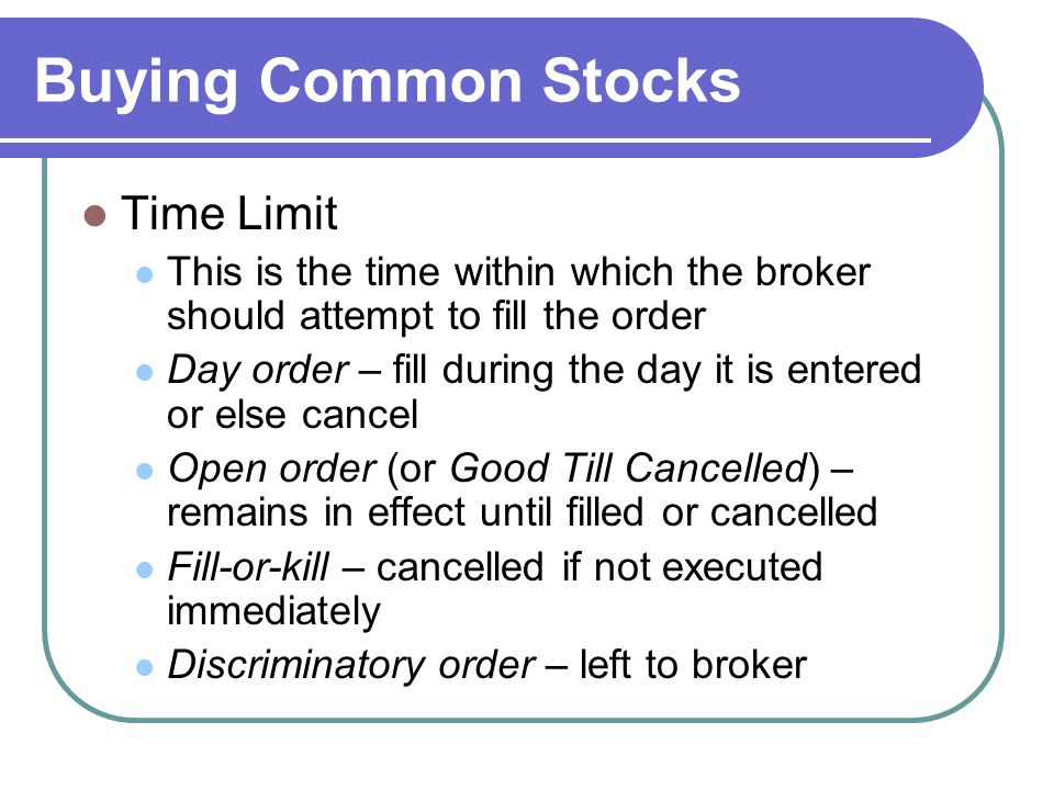 Buying Common Stocks Time Limit