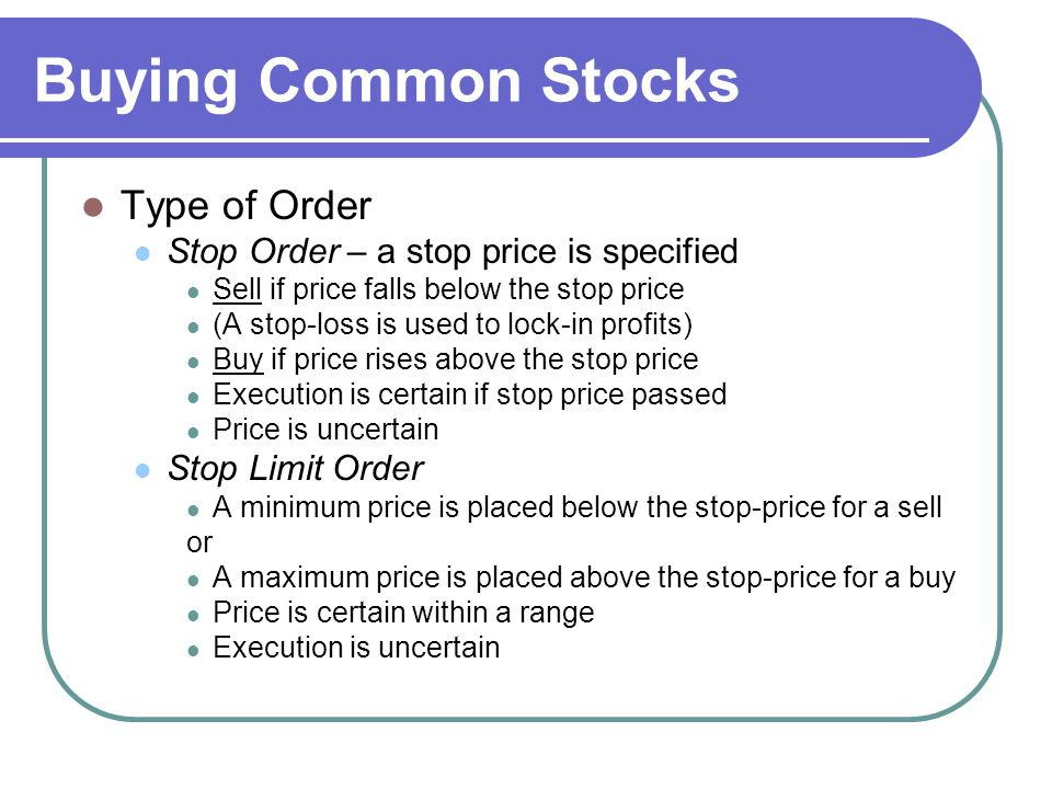 Buying Common Stocks Type of Order