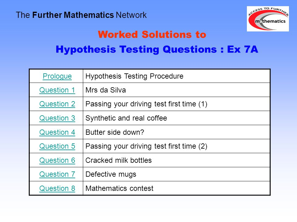 Hypothesis Testing Questions : Ex 7A
