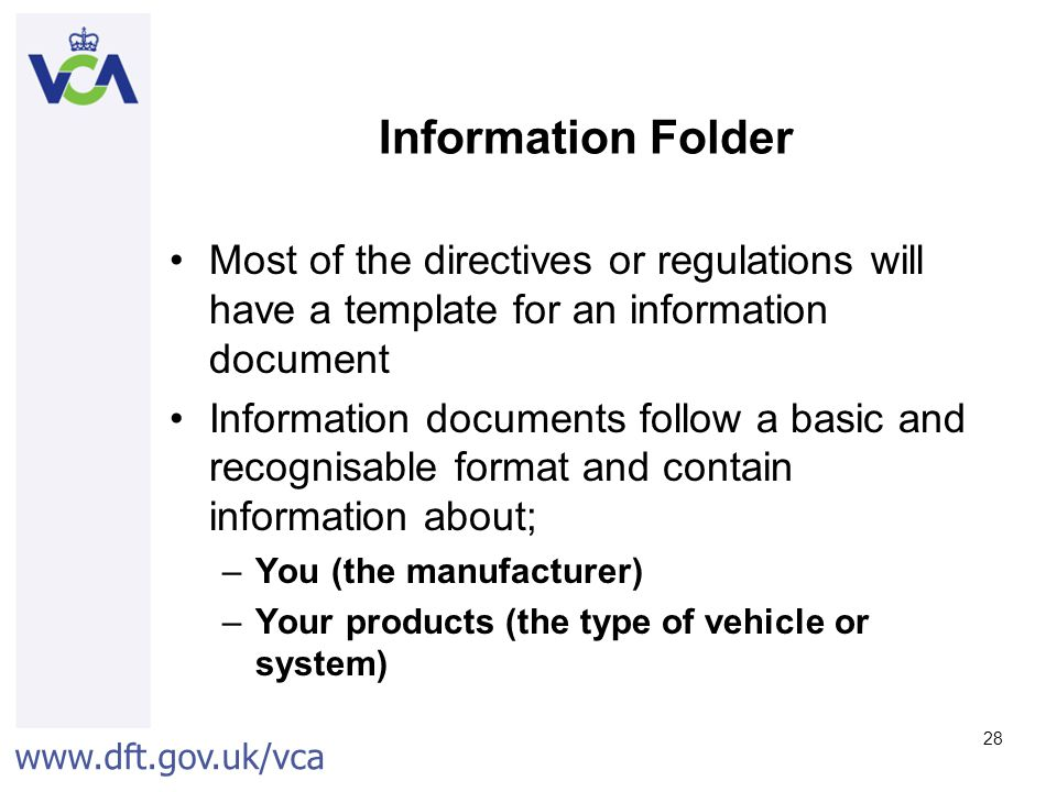Information Folder Most of the directives or regulations will have a template for an information document.